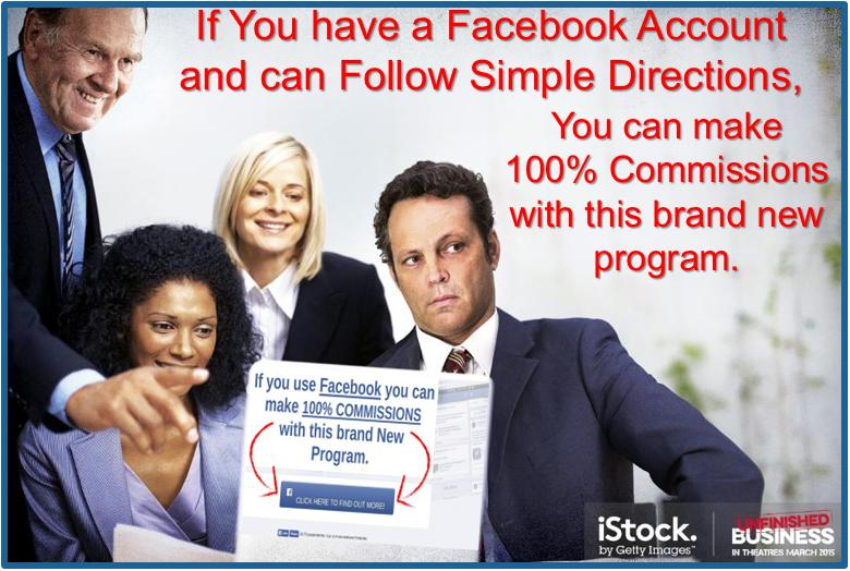 Make 100% Commissions and succeed with Facebook.